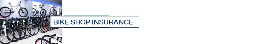 Bike Shop Insurance